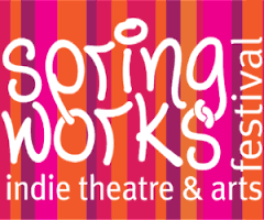 Springworks Indie Theatre & Arts Festival