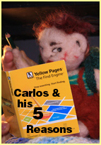 Carlos & His 5 Reasons
