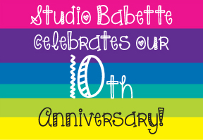 Studio Babette celebrates our 10th Anniversary!